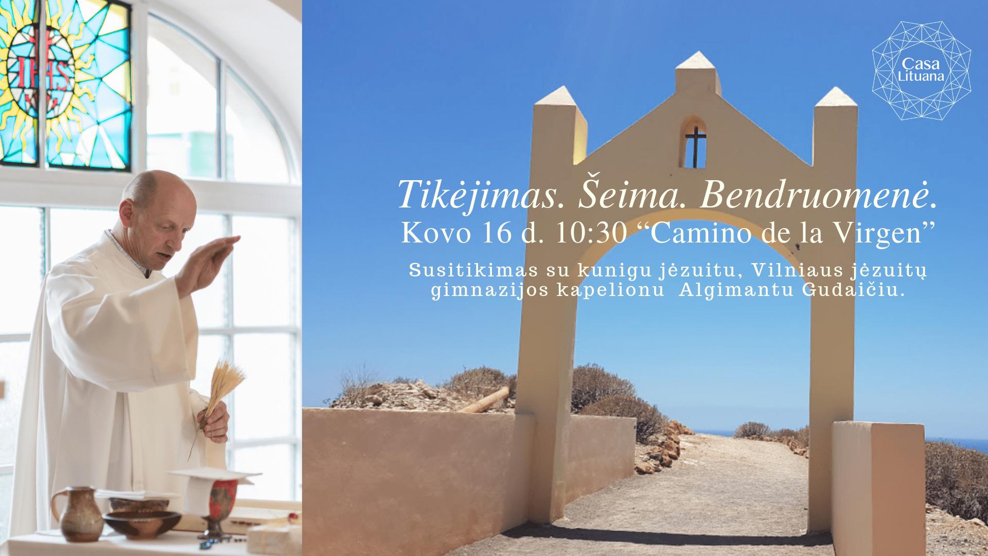 """Lietuvių bendruomenė Tenerifėje Susitikimas su kunigu Algimantu Gudaičiu """"Camino de la Virgen""""."""