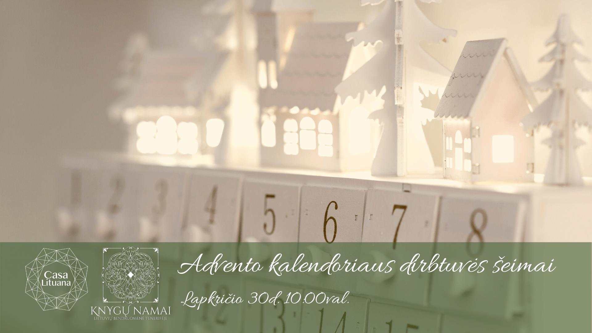 Advento kalendoriaus dirbtuvės šeimai