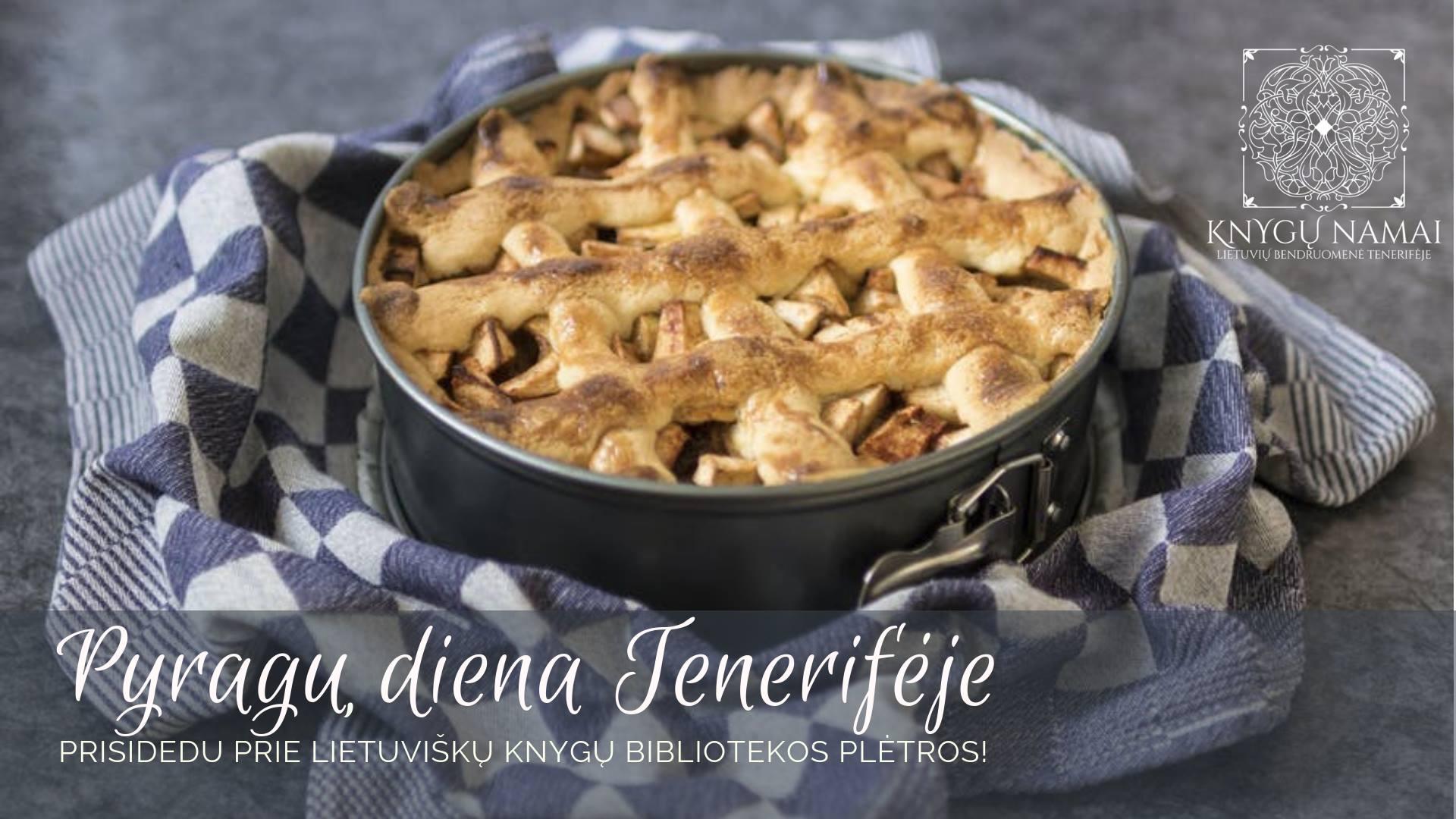 Pyragų diena Tenerifėje | KNYGŲ NAMAI