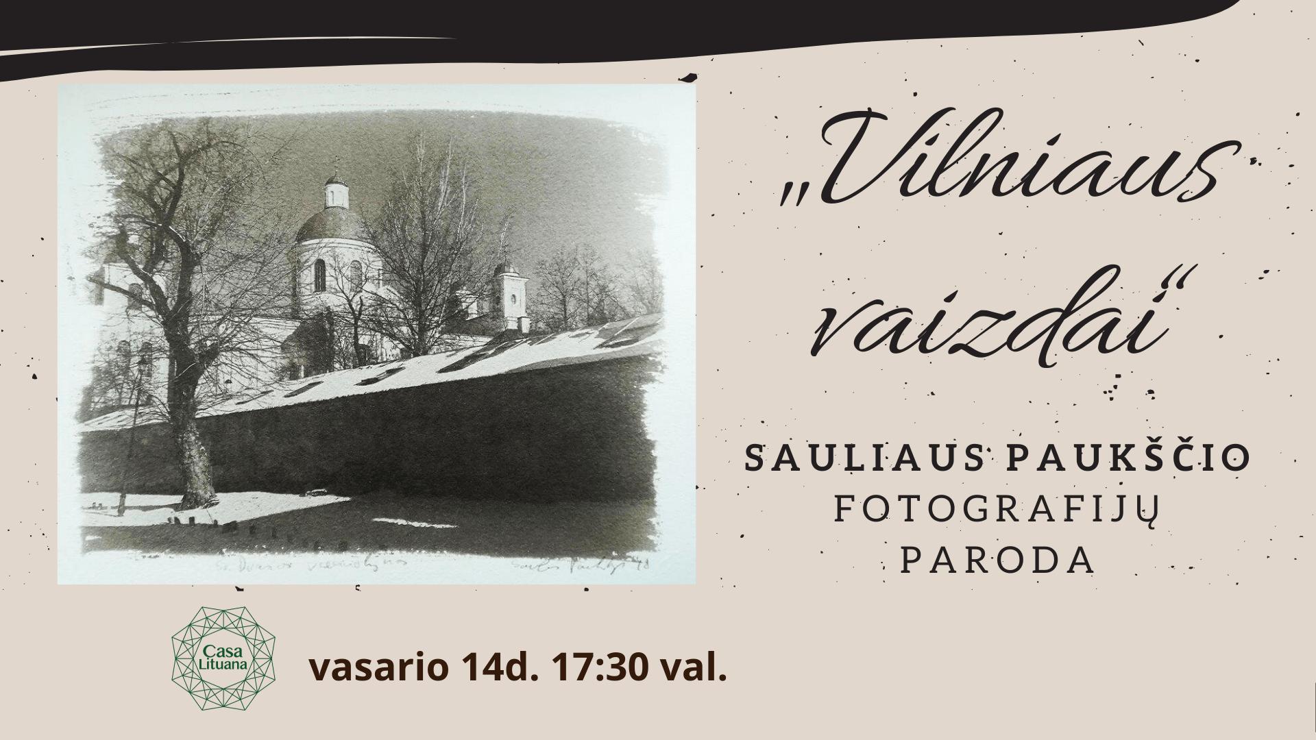 """S. Paukščio fotografijų paroda """"Vilniaus vaizdai"""" Renginiai Tenerifeje lietuviu bendruomeme Tenerifeje"""